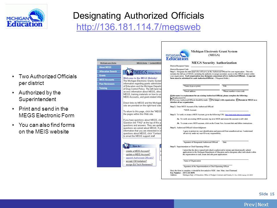 Designating Authorized Officials http://136.181.114.7/megsweb