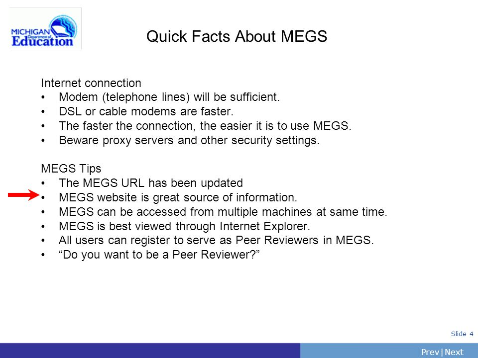Quick Facts About MEGS Internet connection
