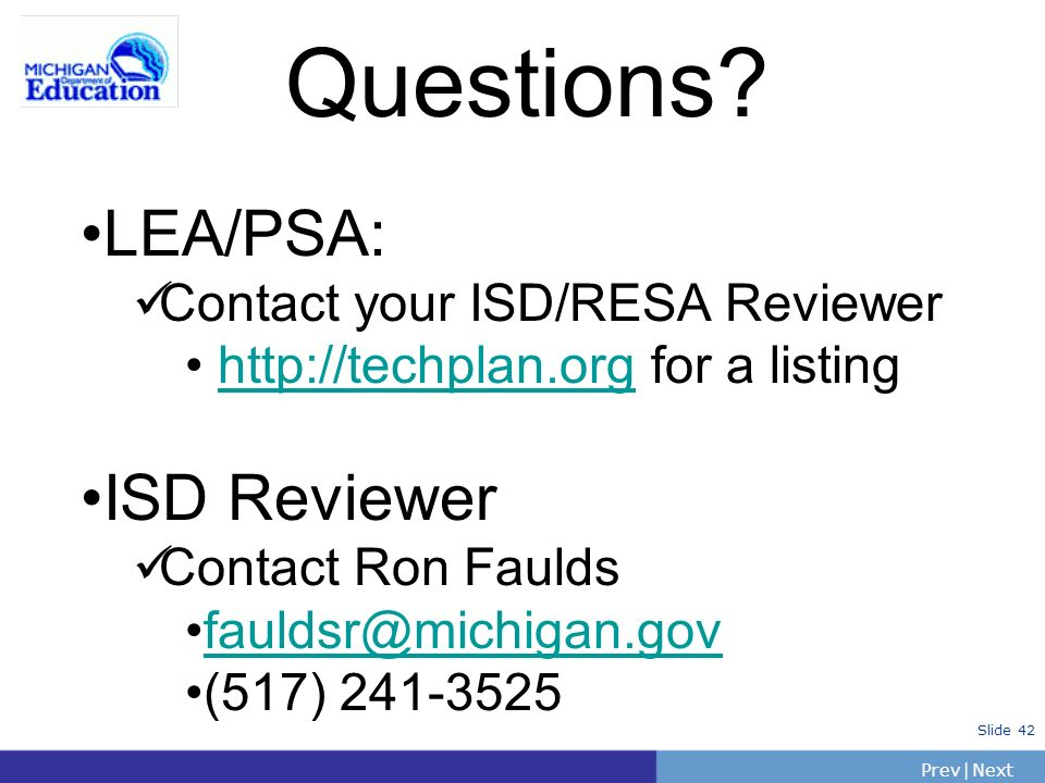 Questions LEA/PSA: ISD Reviewer Contact your ISD/RESA Reviewer