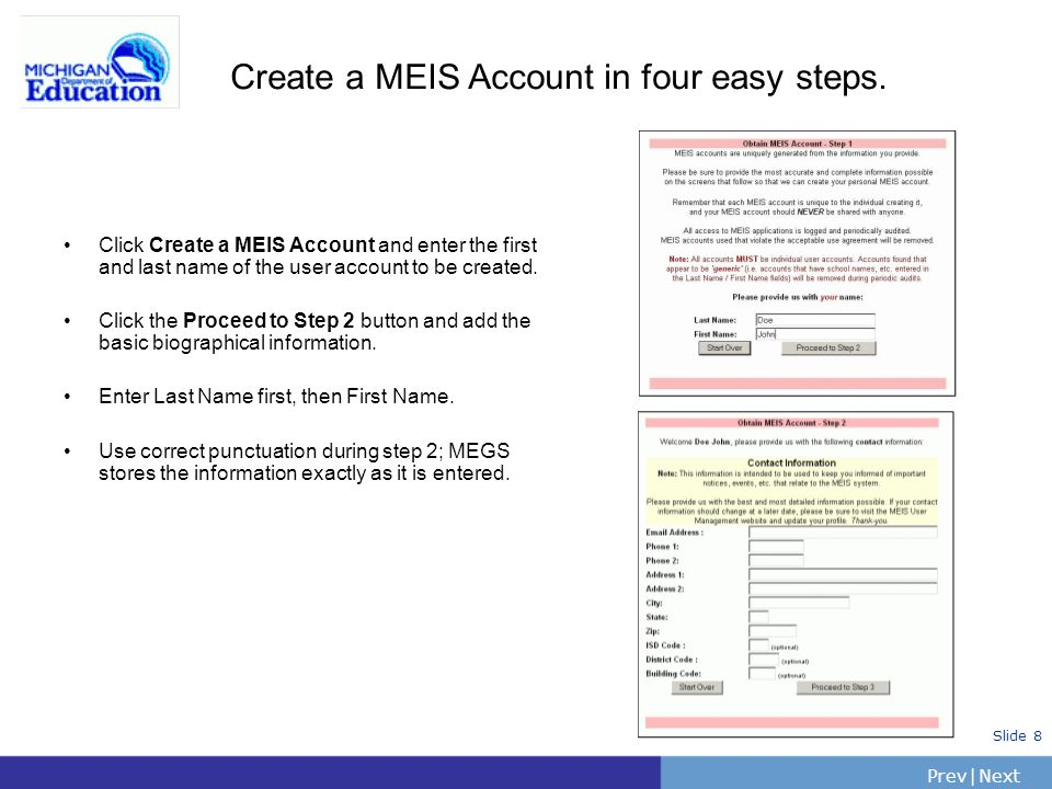 Create a MEIS Account in four easy steps.