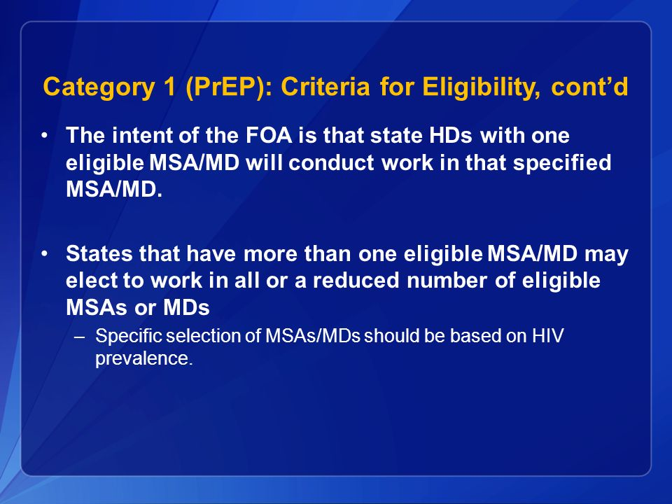 Category 1 (PrEP): Criteria for Eligibility, cont'd