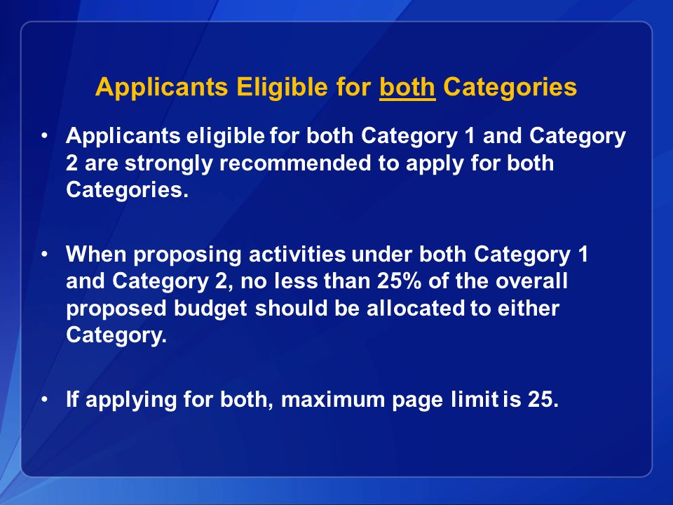 Applicants Eligible for both Categories