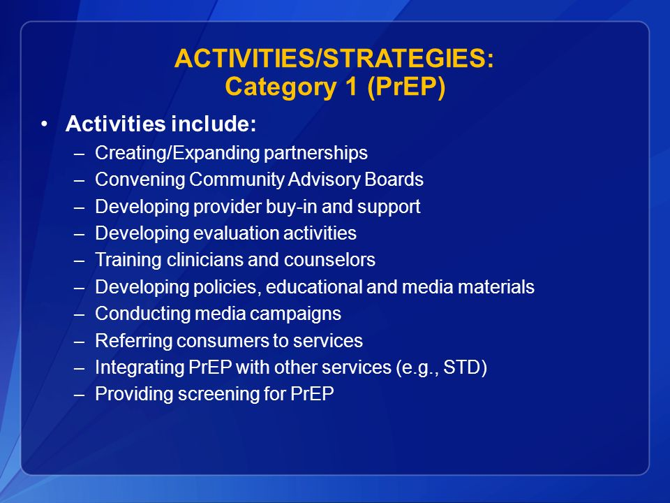 ACTIVITIES/STRATEGIES: Category 1 (PrEP)