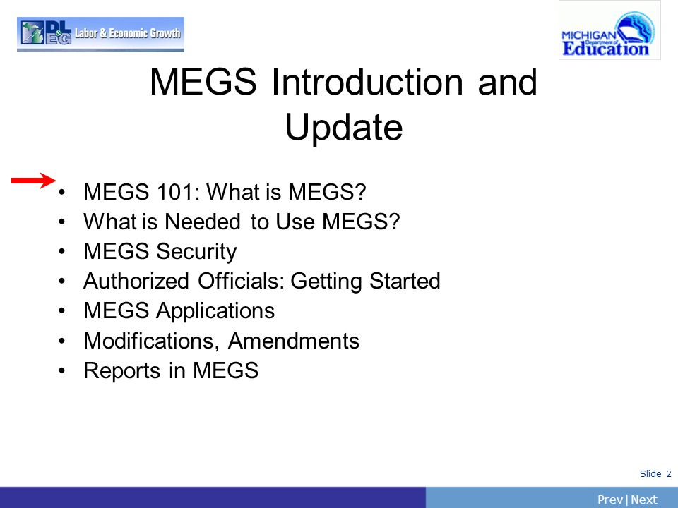 MEGS Introduction and Update