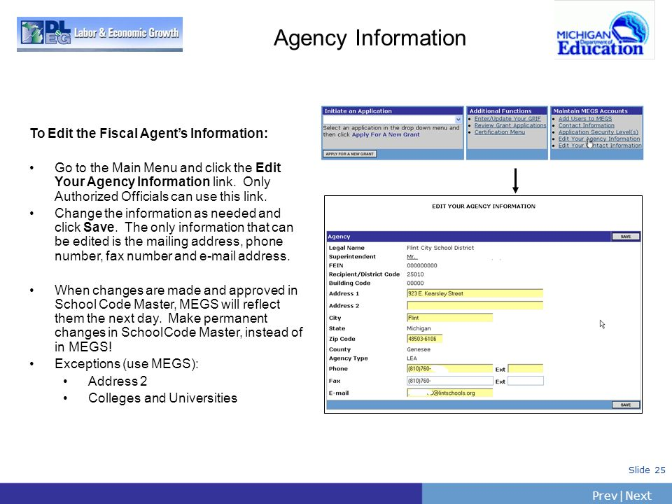 Agency Information To Edit the Fiscal Agent's Information: