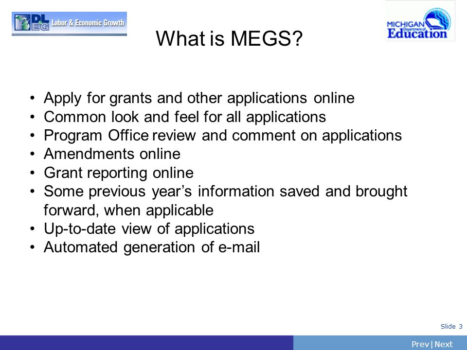 What is MEGS Apply for grants and other applications online