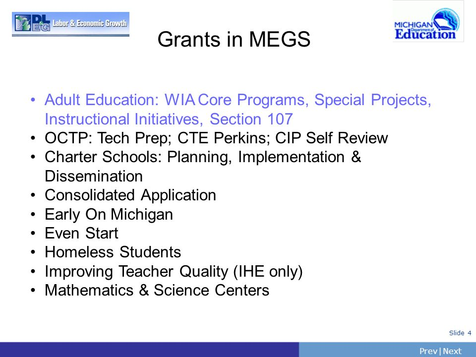 Grants in MEGS Adult Education: WIA Core Programs, Special Projects, Instructional Initiatives, Section 107.