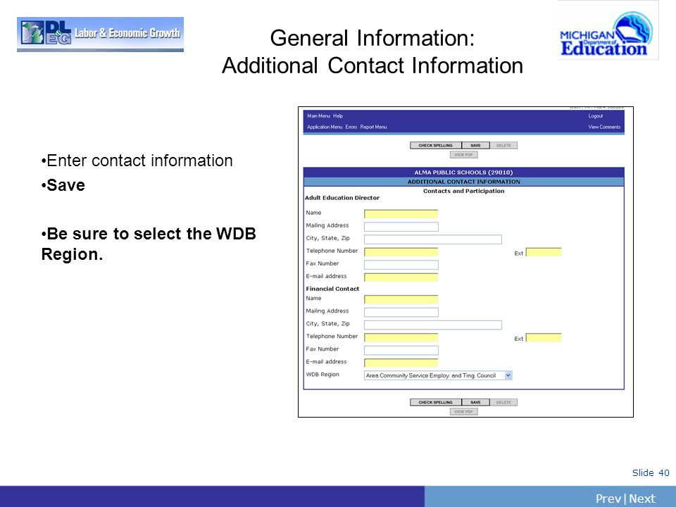 General Information: Additional Contact Information Enter contact information.