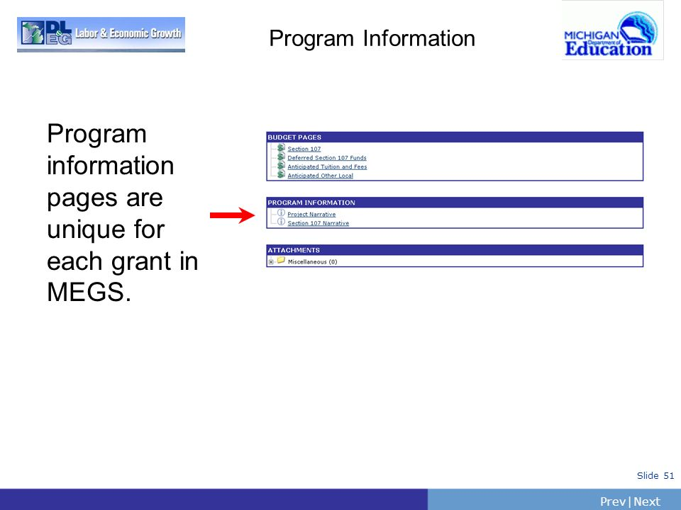 Program information pages are unique for each grant in MEGS.
