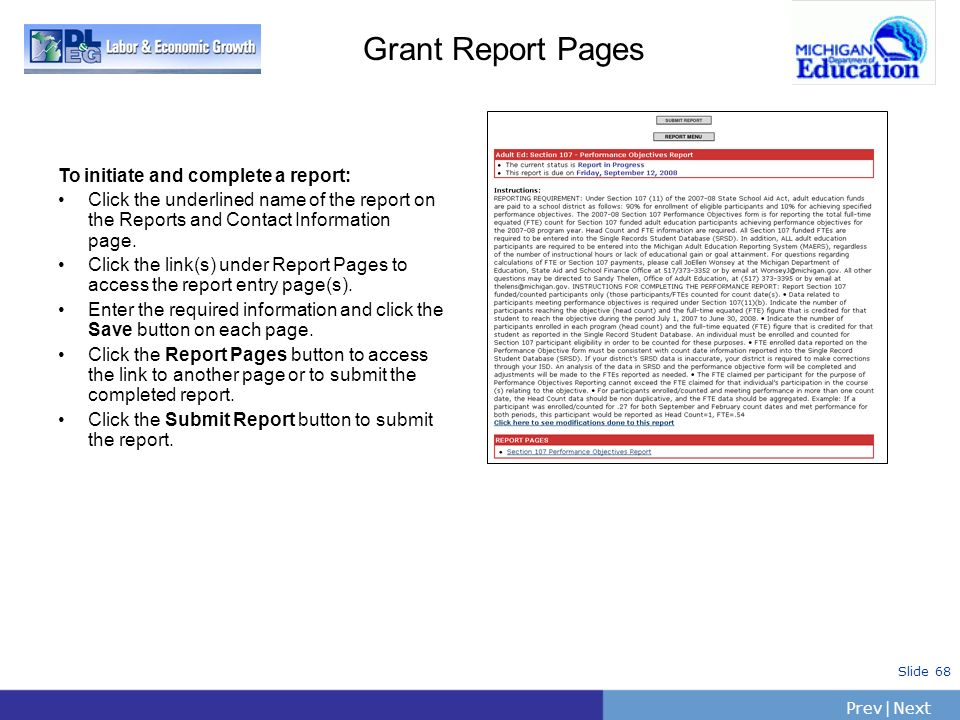 Grant Report Pages To initiate and complete a report: