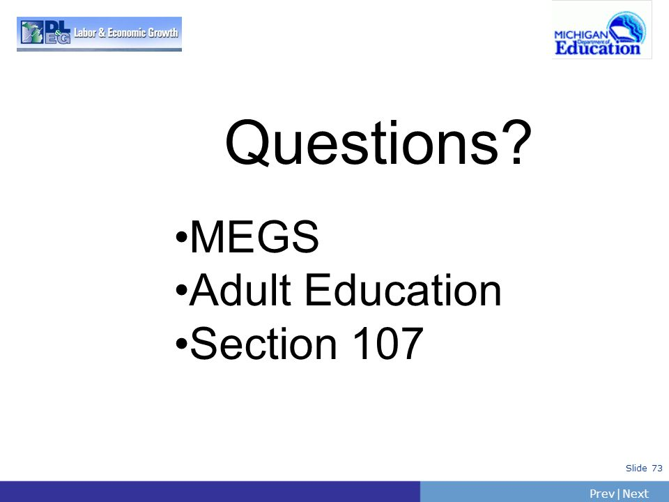Questions MEGS Adult Education Section 107
