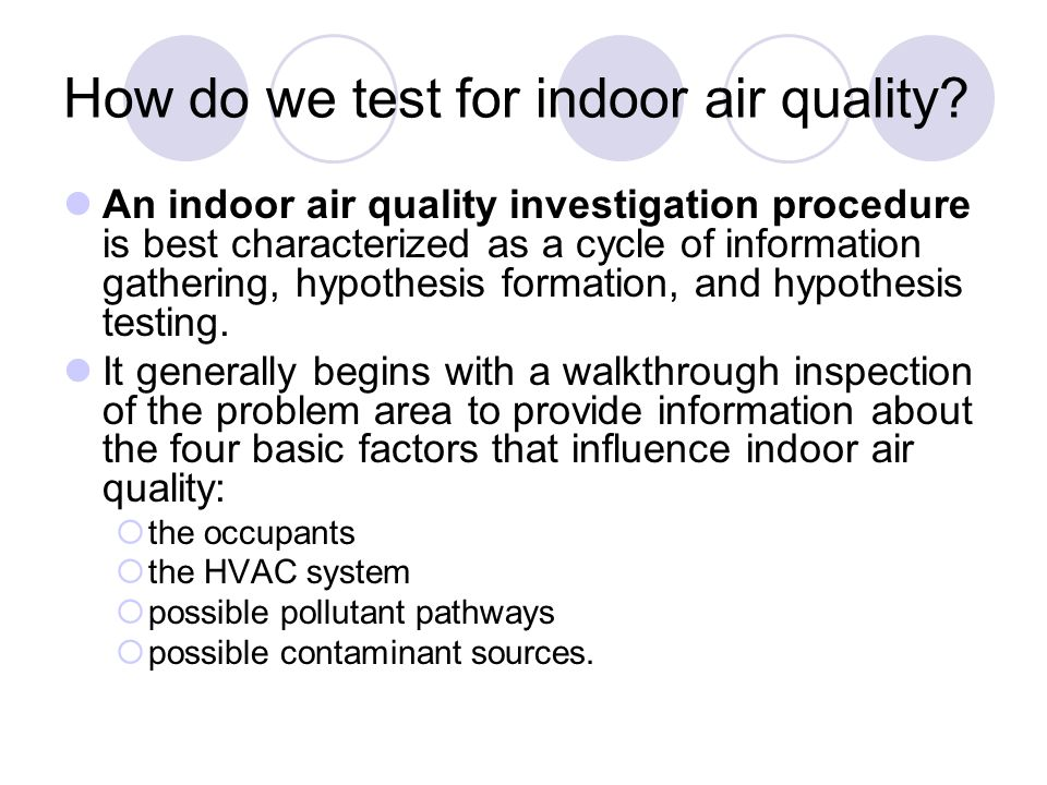 How do we test for indoor air quality