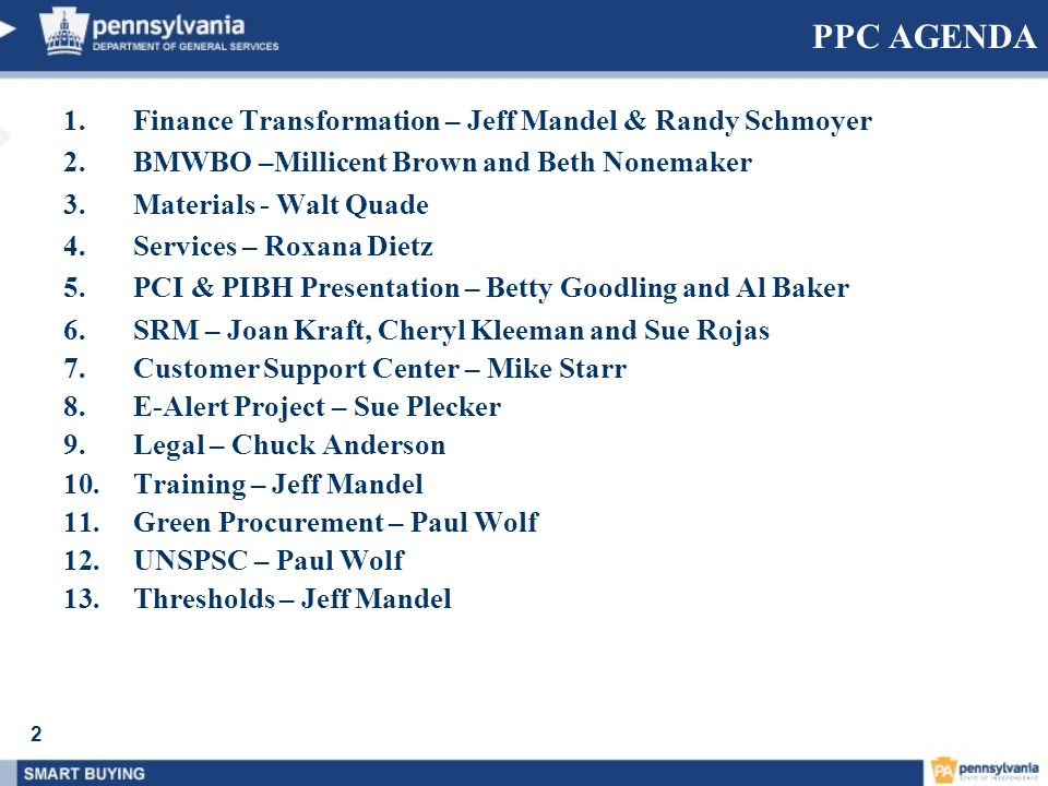 PPC AGENDA Finance Transformation – Jeff Mandel & Randy Schmoyer