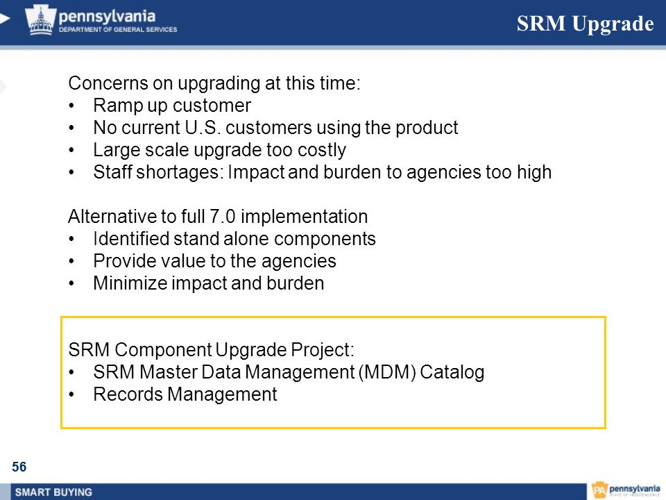SRM Upgrade Concerns on upgrading at this time: Ramp up customer