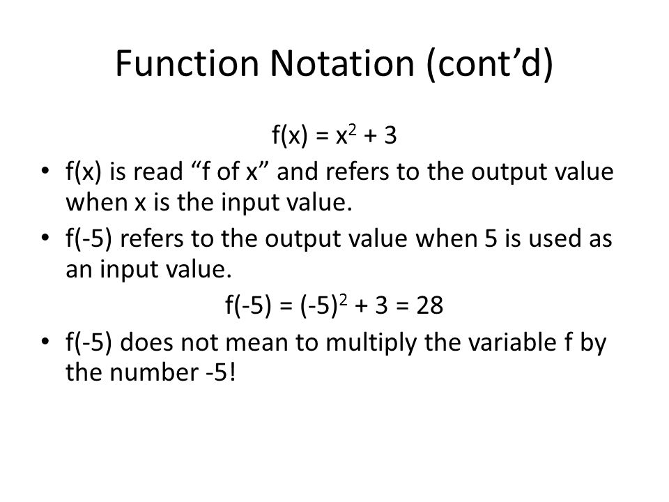 Function Notation (cont'd)