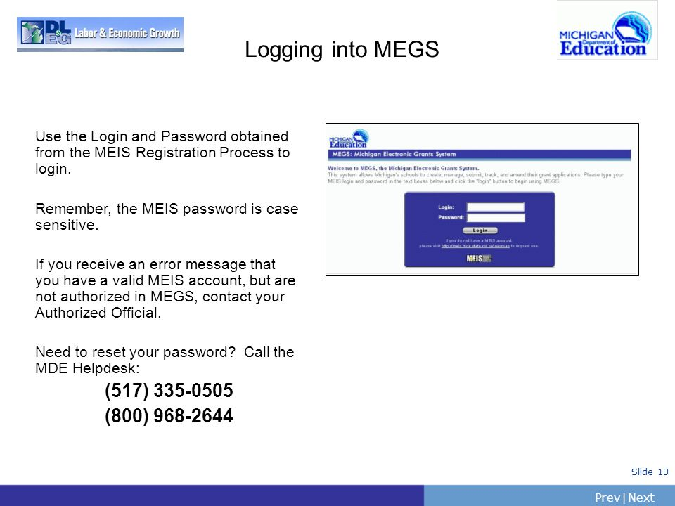 Logging into MEGS (517) 335-0505 (800) 968-2644