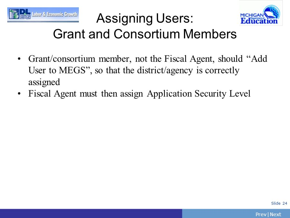 Assigning Users: Grant and Consortium Members