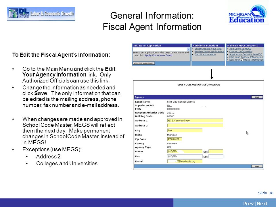 General Information: Fiscal Agent Information