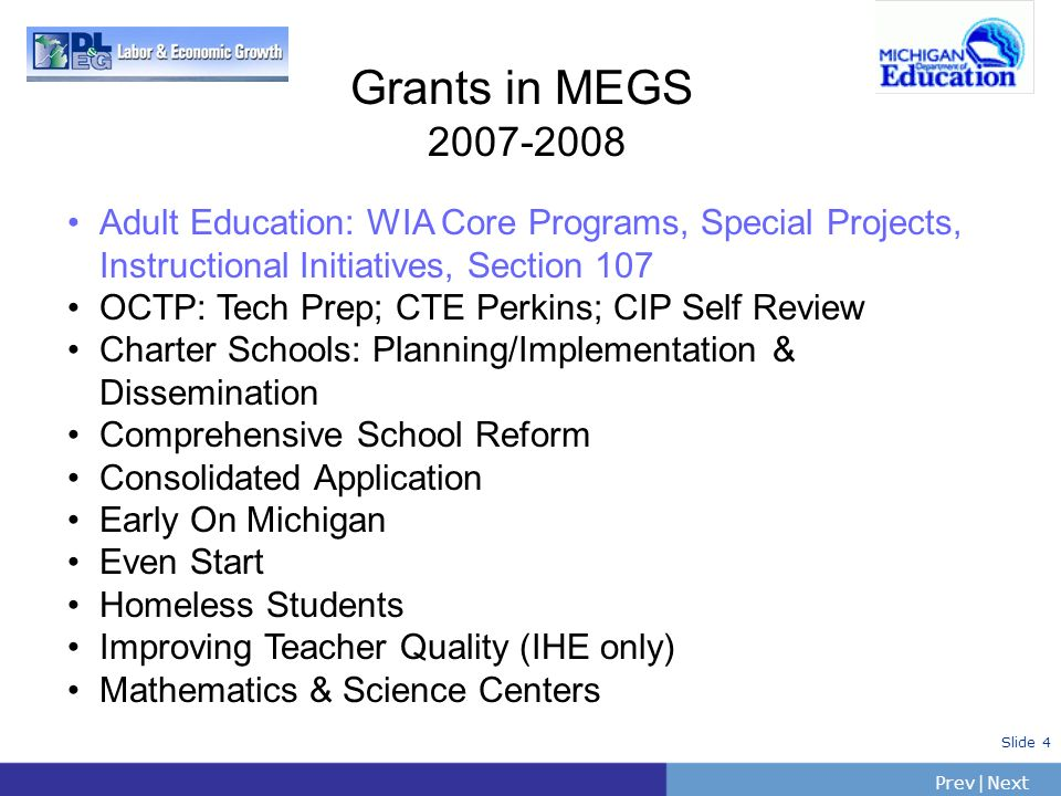 Grants in MEGS 2007-2008 Adult Education: WIA Core Programs, Special Projects, Instructional Initiatives, Section 107.
