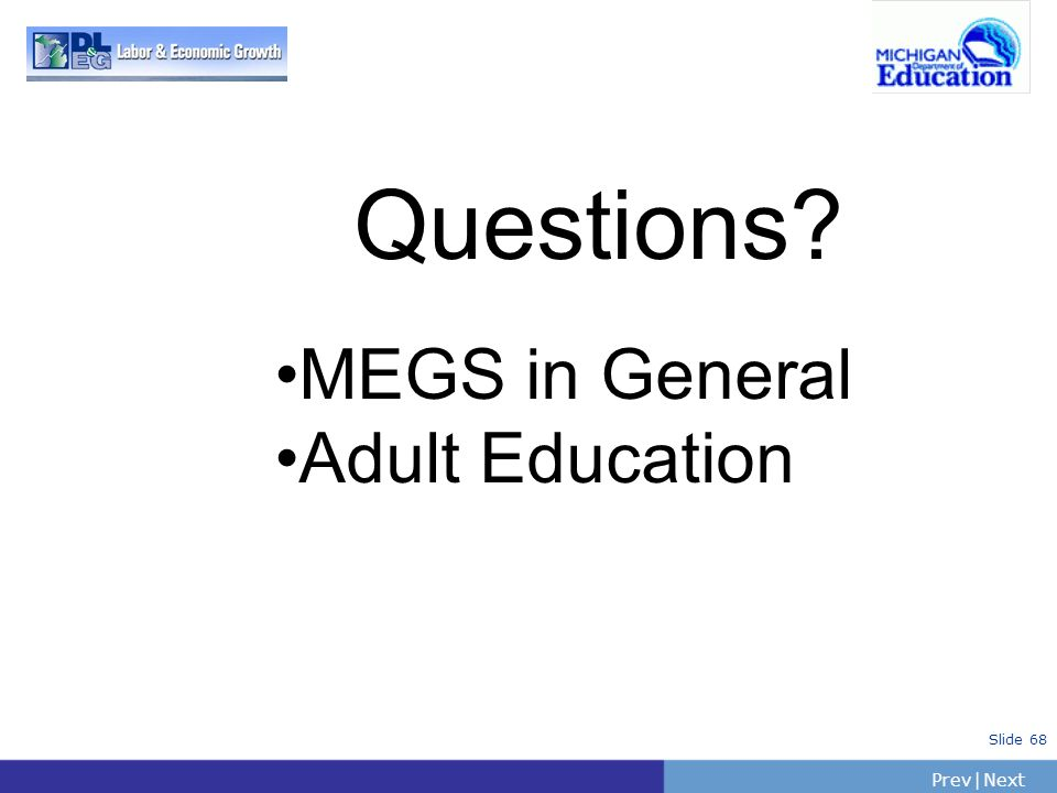 Questions MEGS in General Adult Education
