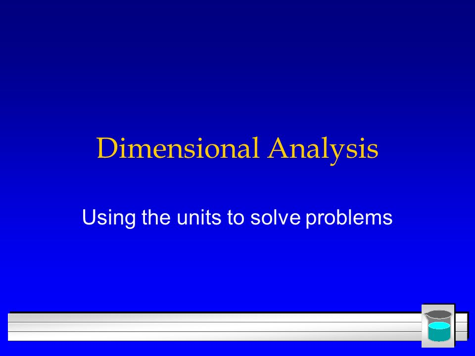 Using the units to solve problems