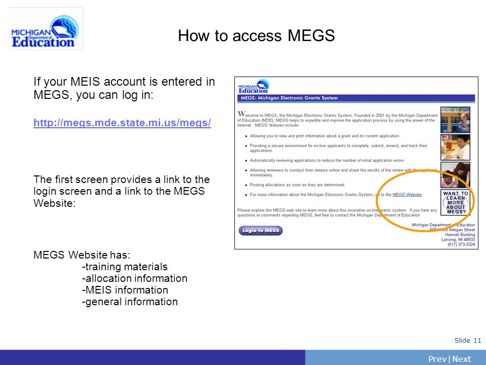 How to access MEGS If your MEIS account is entered in MEGS, you can log in: