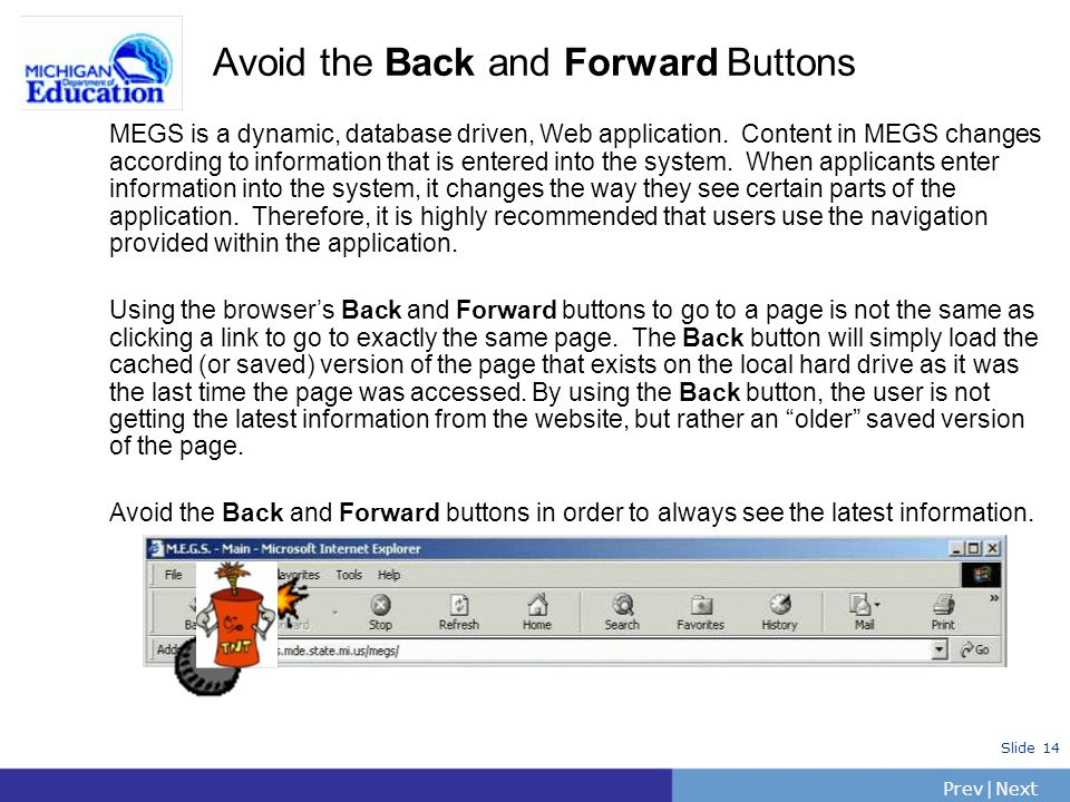 Avoid the Back and Forward Buttons