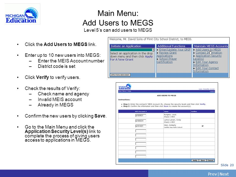 Main Menu: Add Users to MEGS Level 5's can add users to MEGS