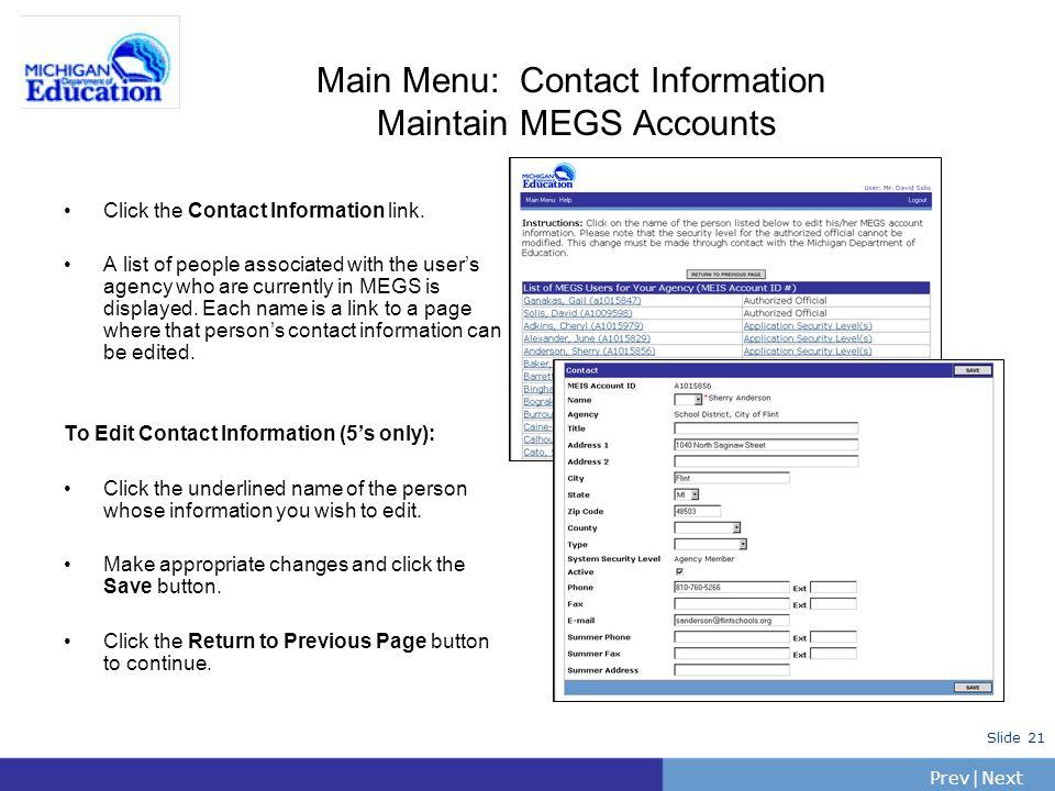 Main Menu: Contact Information Maintain MEGS Accounts Click the Contact Information link.