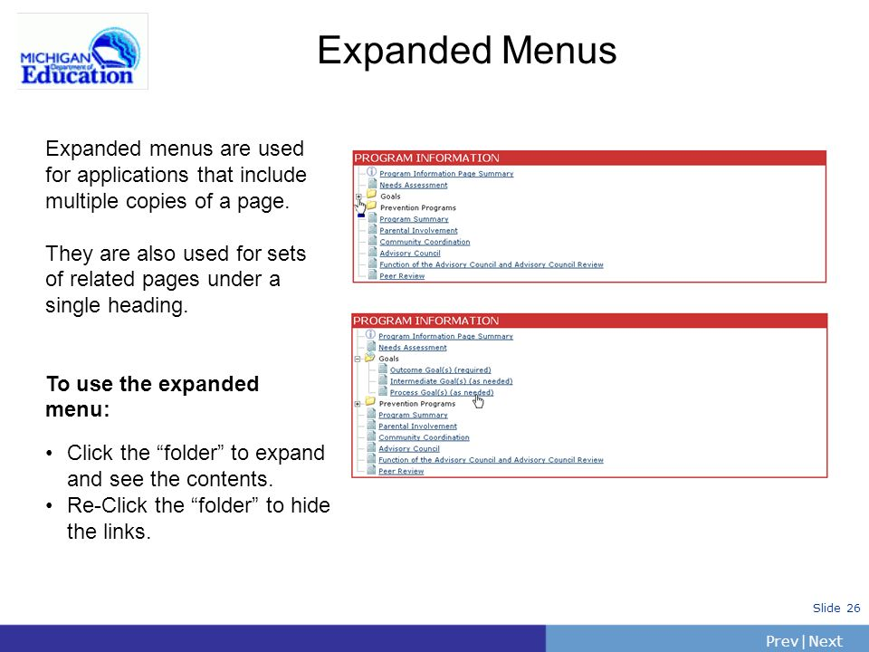 Expanded Menus Expanded menus are used for applications that include multiple copies of a page.