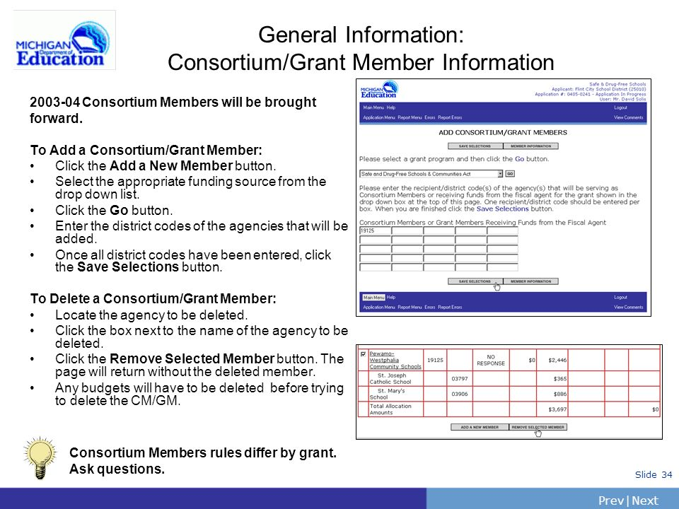 General Information: Consortium/Grant Member Information