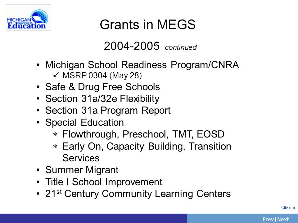 Grants in MEGS continued