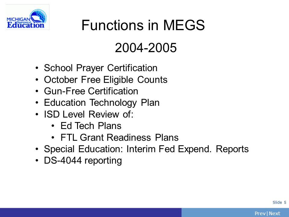 Functions in MEGS 2004-2005 School Prayer Certification