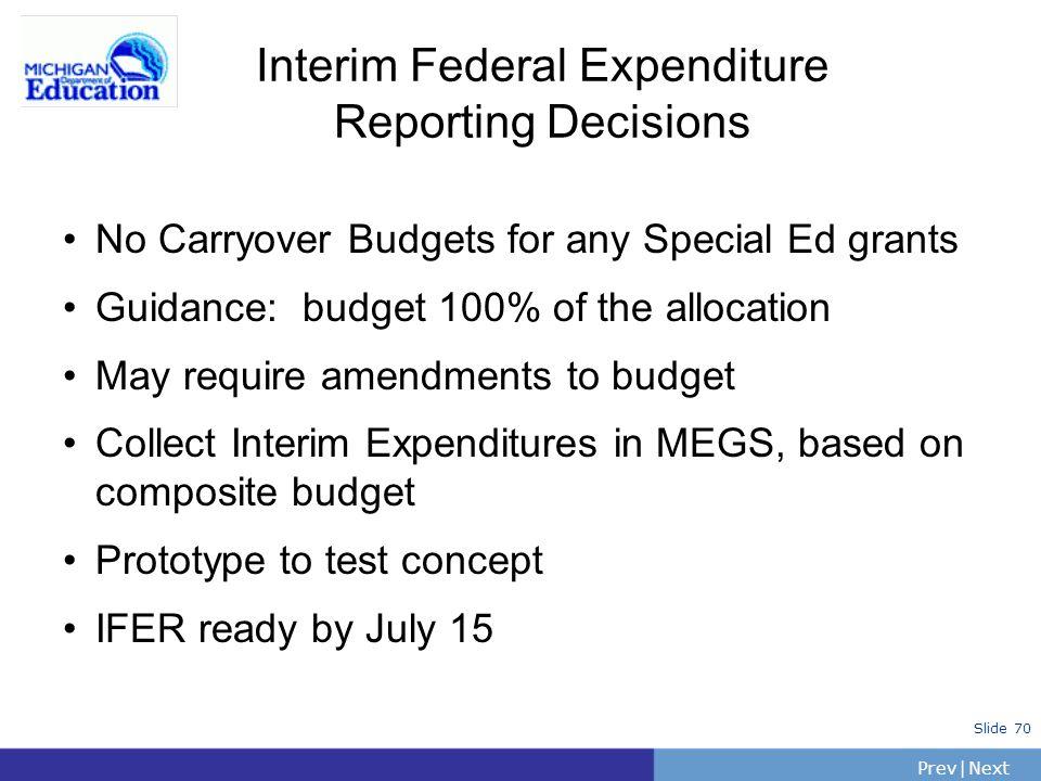 Interim Federal Expenditure Reporting Decisions