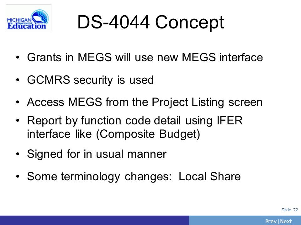 DS-4044 Concept Grants in MEGS will use new MEGS interface