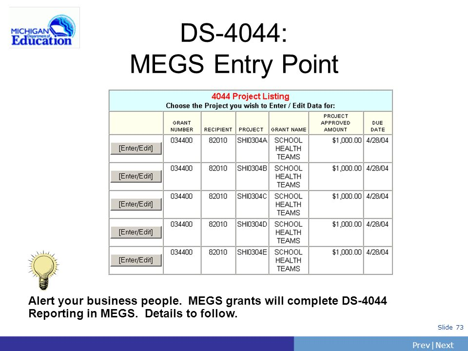 DS-4044: MEGS Entry Point Alert your business people.