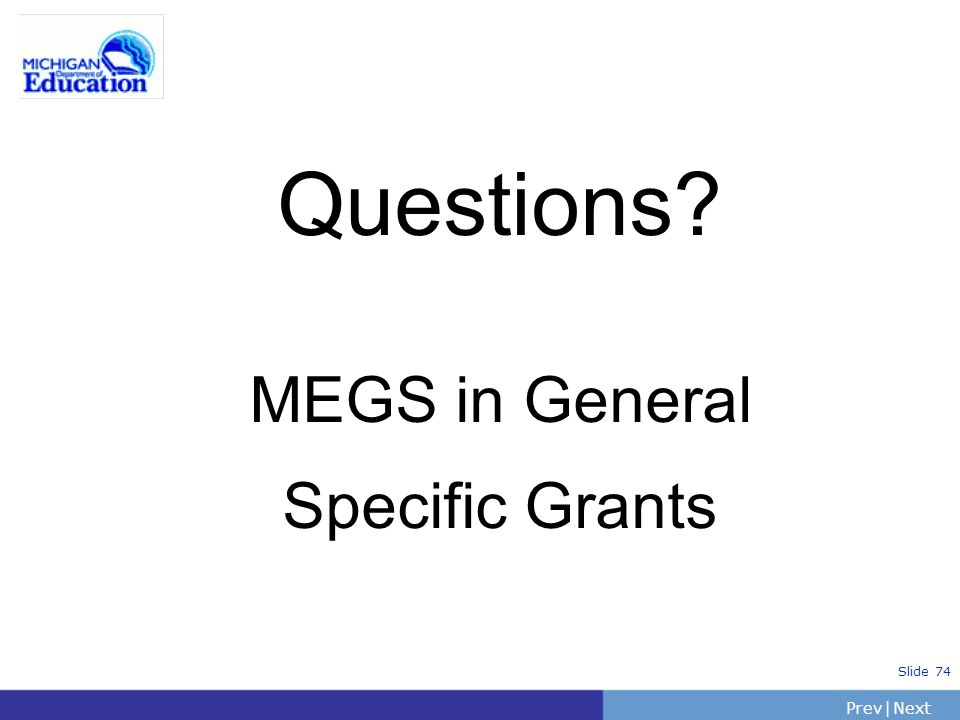 Questions MEGS in General Specific Grants