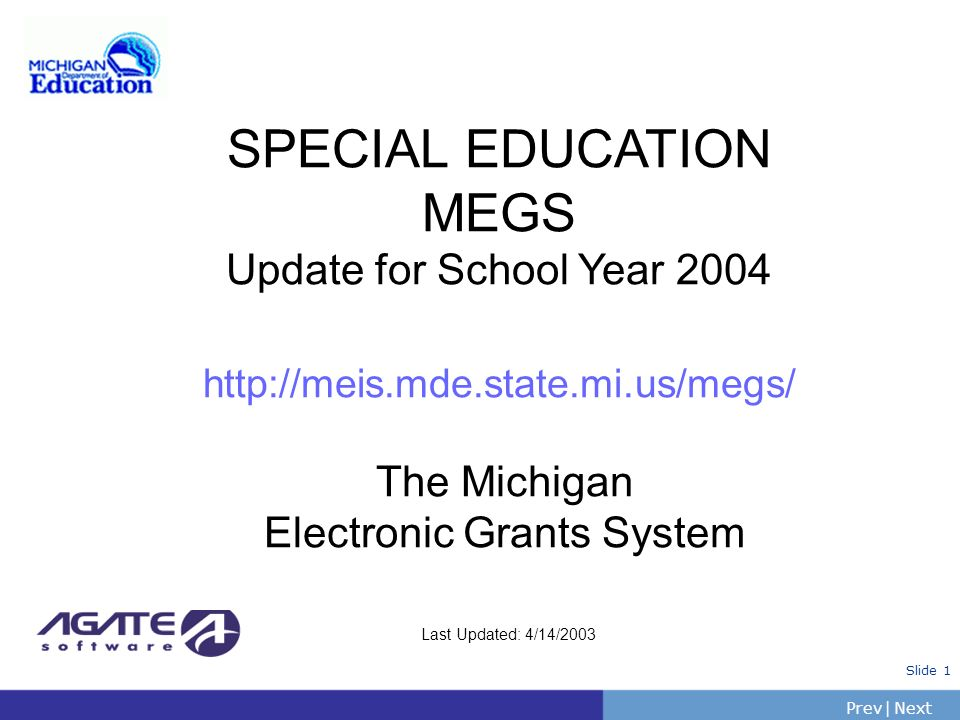 SPECIAL EDUCATION MEGS Update for School Year 2004 http://meis. mde