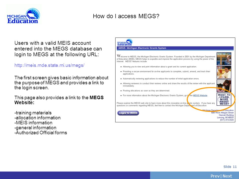 How do I access MEGS Users with a valid MEIS account entered into the MEGS database can login to MEGS at the following URL: