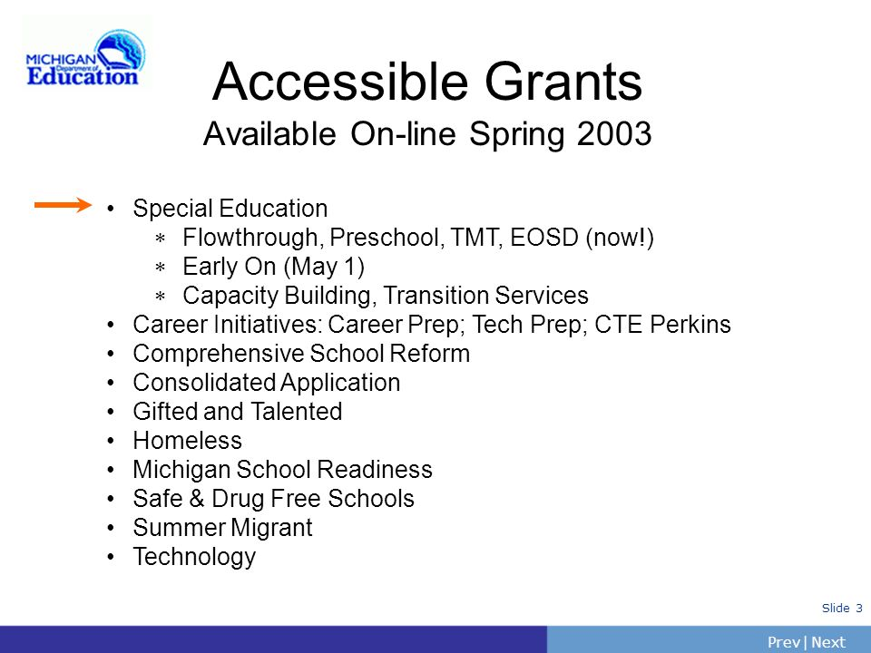 Accessible Grants Available On-line Spring 2003