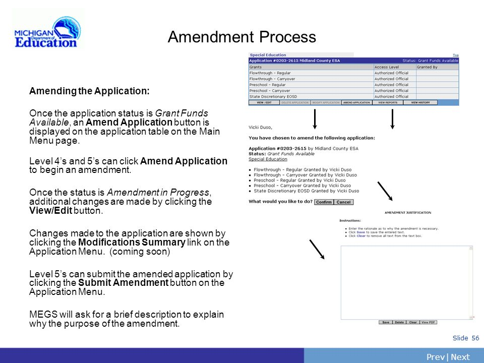 Amendment Process Amending the Application: