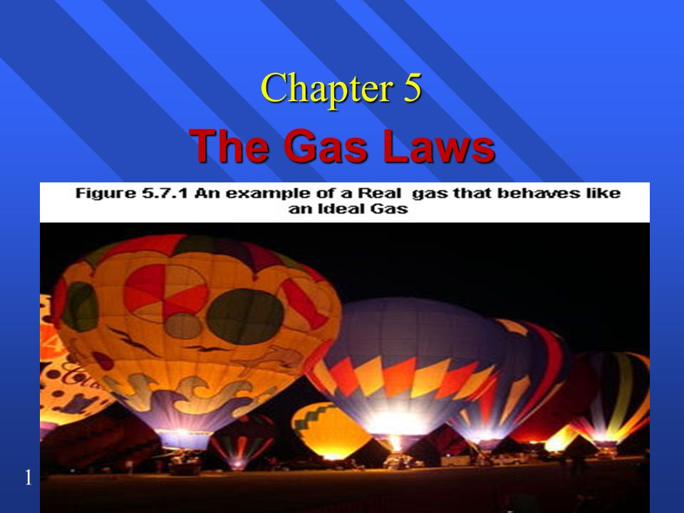 Chapter 5 The Gas Laws