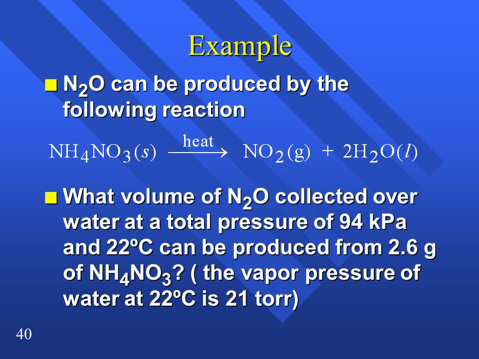 Example N2O can be produced by the following reaction