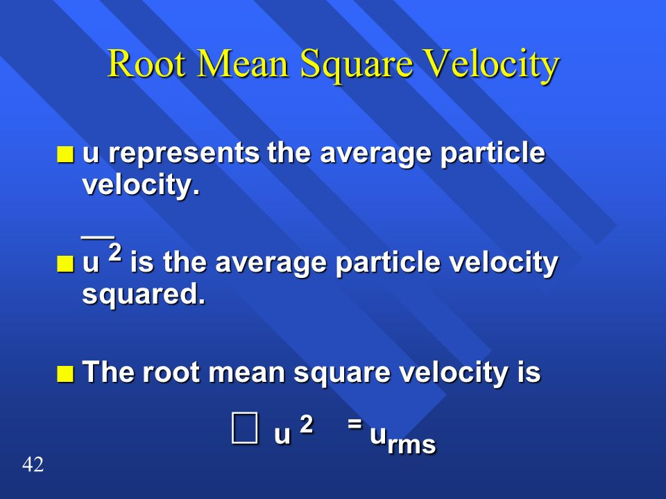 Root Mean Square Velocity