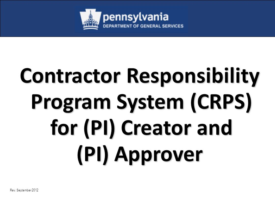 Contractor Responsibility Program System (CRPS) for (PI) Creator and