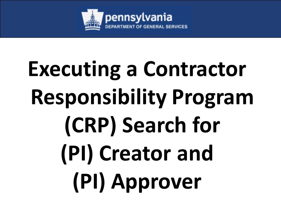 Executing a Contractor Responsibility Program (CRP) Search for