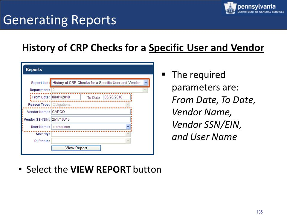 Generating Reports History of CRP Checks for a Specific User and Vendor.