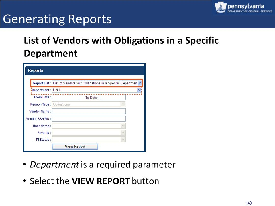 Generating Reports List of Vendors with Obligations in a Specific Department. Department is a required parameter.