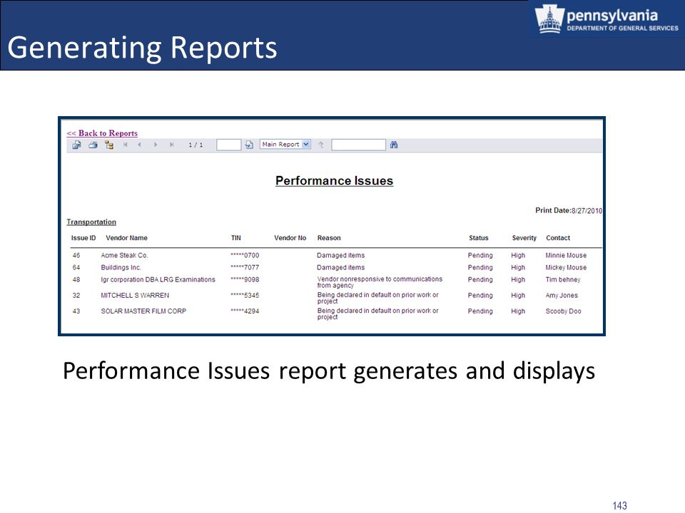 Generating Reports Performance Issues report generates and displays