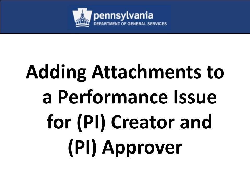 Adding Attachments to a Performance Issue for (PI) Creator and